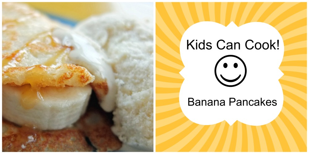 Kids Can Cook Banana Pancakes with Caramel Sauce and Ice Cream