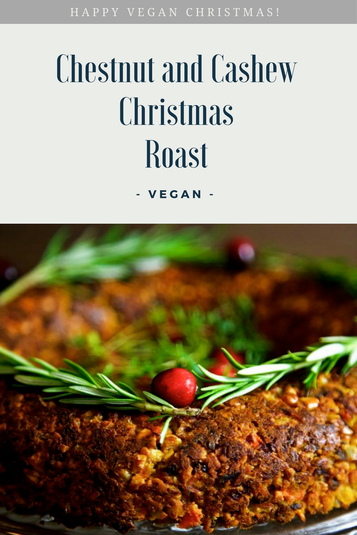 Vegan Christmas Roast - a moist roast with chestnuts, cashews, butternut squash and carrots presented as a decorated Christmas wreath - Happy Vegan Christmas!