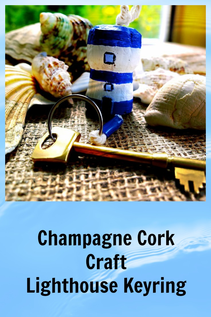 Champagne Cork Crafts - Lighthouse Keyring - Cork Crafts - Summer Crafts - Spring Crafts