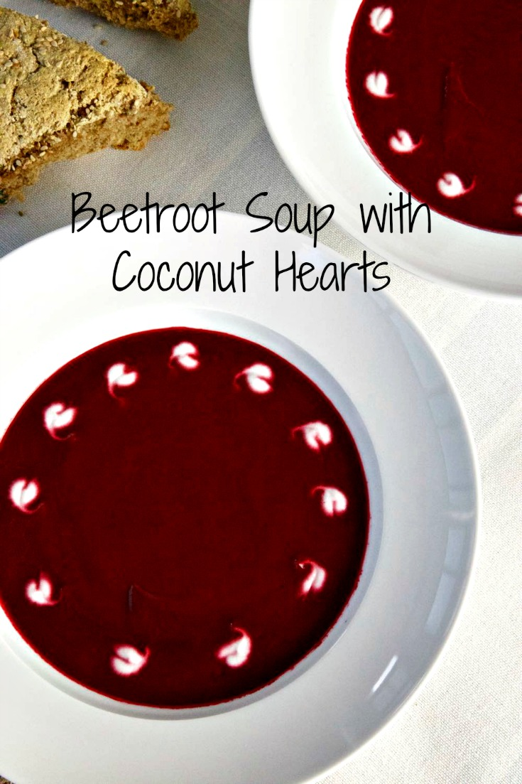 Beetroot Soup with Coconut Hearts and simple soda bread for your Vegan Valentine - ready in half an hour leaving you plenty of time to gaze into each other's eyes!